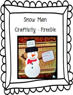SNOWMEN:  Just Wild About Teaching: Tis' the Season for a Snowman Freebie!  Come check out freebie stuffed with printables for the little ones to enjoy this holiday season!  justwildaboutteaching.blogspot.com