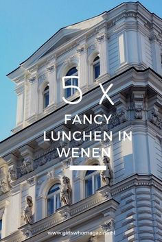 5 X fancy lunchen in Wenen. Hier kan je het beste gaan lunchen in Wenen #wenen #wenenhotspots Vienna Austria, Bratislava, Fancy, Budapest, Trip Planning, Places Ive Been, Mansions, House Styles, Magazine