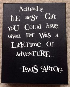 "Gorgeous Hand Painted Lewis Carroll ""Alice In Wonderland"" Quote Chunky Canvas"
