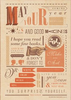Beautiful typography of my Neil Gaimain´s year's wish….  Made by Idea-Obscura.