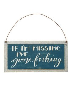 Look at this #zulilyfind! 'Gone Fishing' Wall Sign #zulilyfinds