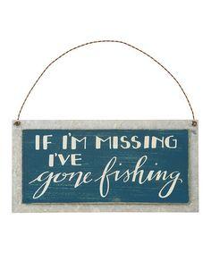 Look at this #zulilyfind! 'Gone Fishing' Wall Sign #zulilyfinds