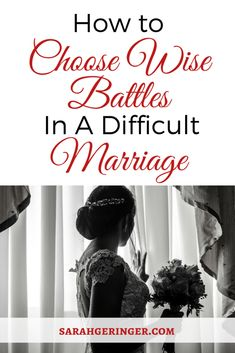 Learn how to choose wise battles in a difficult marriage with this 4 part series. #marriage #marriageproblems #marriageadvice #troubledmarriage