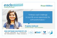 """""""Embrace each challenge in your life as an opportunity for self-transformation."""" - Prajakta Gaikwad, Assistant Manager - Talent Acquisition #Proud #ESDSian #ThoughtLeader ESDS - Fully Managed Datacenter & #CloudSolutions Company"""