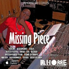 (#DancehallRiddim) Missing Piece Riddim 2015 (Rhome Records) -| http://reggaeworldcrew.net/dancehallriddim-missing-piece-riddim-2015-rhome-records/