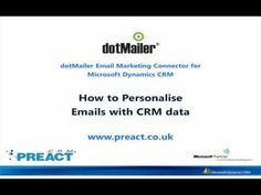 Demonstrating how Microsoft Dynamics CRM data is used to personalise dotMailer emails to increase campaign leads.