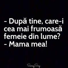Care-i cea mai frumoasa femeie din lume? Mama mea! Love My Family, My Love, Beautiful Words, Memories, Aries, Truths, Quotes, Inspirational, Sweet