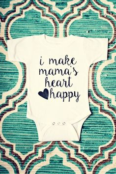 Every baby needs to show mom the love with a onesie!
