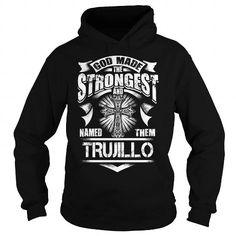 Cool TRUJILLO,TRUJILLOYear, TRUJILLOBirthday, TRUJILLOHoodie, TRUJILLOName, TRUJILLOHoodies T shirts