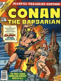 Conan the Barbarian - Marvel Treasury Edition The Song of Red Sonja, Night of the Dark God, Three By Sonja (A Portfolio By Frank Thorne, Dick Giordano and Estaban Maroto), Black Colossus Marvel Comics, Conan Comics, Marvel Comic Books, Comic Book Characters, Comic Character, Comic Books Art, Book Art, Comic Book Frames, Comic Book Covers