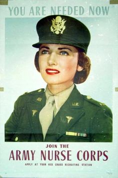 A reproduction of US Army Nurse Corps World War II recruitment poster, Pictures of Nursing: The Zwerdling Postcard Collection. National Library of Medicine American Veterans, American War, American History, American Women, Military Women, Military History, Military Art, Women Police, Ww2 Women