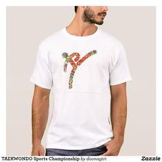 TAEKWONDO Sports Championship T-Shirt
