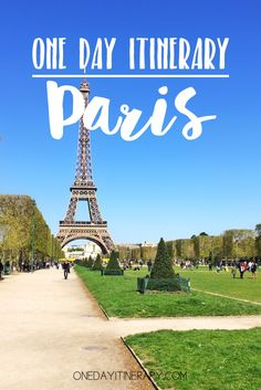 Paris, France - One day itinerary