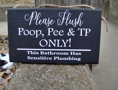 Please Flush Poop Pee TP Sensitive Plumbing Bathroom Wood Vinyl Sign Wall Decor Cute Bathroom Signs Powder Room Restroom Home Decor Plaque Bathroom Plumbing, Wood Bathroom, Bathroom Signs, Brown Bathroom, Bathroom Ideas, Vinyl Signs, Wall Signs, Plumbing Humor, Brown Paper Wrapping