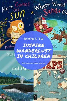 Books to Inspire Wanderlust in Small Children - Travels With Ted