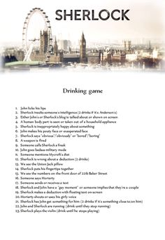 Sherlock Drinking Game. I would be dead in like 20 minutes haha