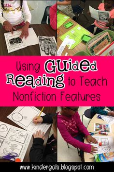 How To Use Guided Reading to Teach Nonficiton Features