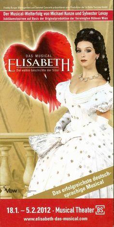 ELISABETH - DIE WAHRE GESCHICHTE DER SISSI - 2012 ORIGINAL MUSICAL FLYER