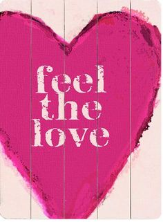 Feel The Love - Wood Sign