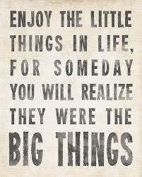enjoy the little things - Google Search
