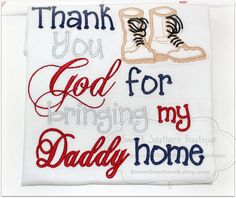 Military welcome home shirt Thank You God For by SweetSouthernB Military Welcome Home, Welcome Home Soldier, Welcome Home Daddy, Welcome Home Banners, Welcome Home Signs, Homecoming Poster Ideas, Military Homecoming Signs, Military Signs, Military Love