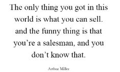 Death Of A Salesman Quotes Yimmyayo Death Of A Salesman  Arthur Miller  Words  Pinterest .