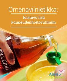 Omenaviinietikka: loistava lisä kauneudenhoitorutiiniin #Omenaviinietikka on monipuolinen ja luonnollinen aines, jota voidaan käyttää ruoanlaitossa, lääketieteessä, kodin #puhdistuksessa ja #kauneudenhoidossa. #Kauneus