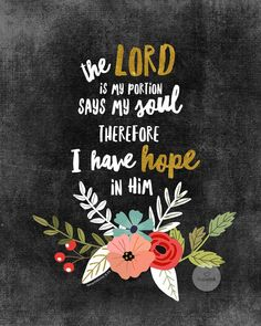 Quotes to keep our focus on the Lord. #inspiredandrefreshed Chalkboard Scripture, Hope Scripture, Scripture Images, Bible Verses Quotes, Scriptures, Biblical Verses, Chalkboard Paint, Encouraging Bible Quotes, Scripture Wallpaper