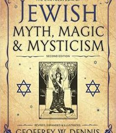 The Encyclopedia Of Jewish Myth Magic And Mysticism: Second Edition PDF