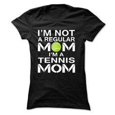 IM NOT A REGULAR MOM, I'M A TENNIS MOM T Shirts, Hoodies. Check price ==► https://www.sunfrog.com/Sports/I-Black-18242985-Ladies.html?41382