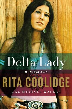 Delta Lady — Rita Coolidge (with Michael Walker)