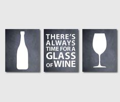 Kitchen Wall Art Set of Three 8 x 10 or larger Prints - For wine lovers - Always time for wine - Room Decor on vintage paper or chalkboard on Etsy, $15.00