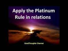 Abraham Hicks - Apply the Platinum Rule in relations - YouTube