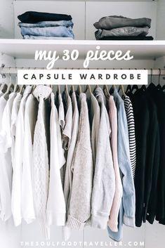 Capsule Wardrobe Der Kleiderschrank Den Du Lieben Wirst The Soulfood Traveller In 2020 Capsule Wardrobe Minimalistische Garderobe Minimalismus Kleiderschrank
