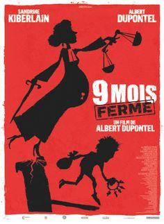 9 mois ferme (Albert Dupontel)