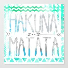 Hakuna Matata Canvas Print by Sara Eshak. Worldwide shipping available at Society6.com. Just one of millions of high quality products available.