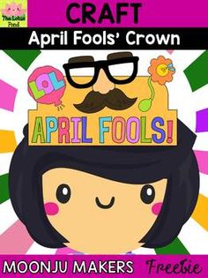 April Fools Day Craft - Joke Crown : Moonju Makers by Piggy Moon and Friends Spring Crafts For Kids, Spring Projects, Little Lotus, School Plan, April Fools Day, Too Cool For School, Preschool Activities, The Fool, Cool Kids