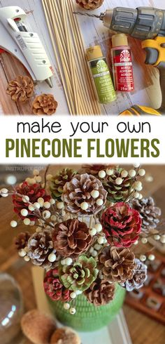 DIY Pinecone Flowers With Stems