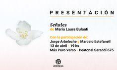 Antítesis Editorial: PRESENTACIÓN - Señales, de María Laura Bulanti. En...