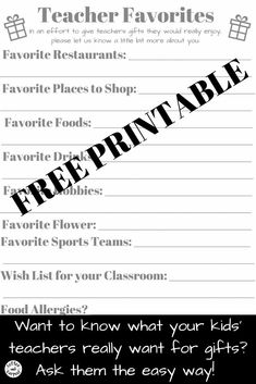 Want to know what your kids' teachers really like so you can buy them the perfect teacher appreciation gift or holiday gift? Ask them with this free printable so you know your teacher favorites. #teachergifts #GiftIdeas #holidaygifts #teacherappreciation ##freeprintable #TeacherGift #teachers