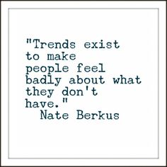 Nate Berkus quote about design trends