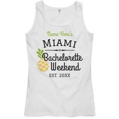 Heading to Miami for the weekend to celebrate your bachelorette bash? Rock this custom tank top! Bachelorette Party Shirts, Bachelorette Weekend, Custom Tank Tops, Wedding Shirts, Party Stuff, Miami, Favors, Centerpieces, Wedding Ideas