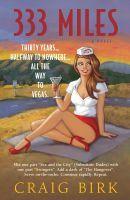 333 Miles, an ebook by Craig Birk at Smashwords