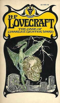 """Murray Tinkelman - Cover for """"The Case of Charles Dexter Ward"""" by H.P Lovecraft, paperback cover, 1976 Horror Fiction, Sci Fi Horror, Horror Books, Horror Art, Pulp Fiction, Literature Books, Film Books, Lovecraftian Horror, Cultura General"""