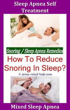 Anti Snoring Mouthpiece Define Apnea What Causes You To Snore Sleep Atmia Snoring Mask Machine,signs of sleep apnea how to deal with snoring sleep apnea pi Sleep Apnea Pillow, Sleep Apnea Mask, Signs Of Sleep Apnea, What Causes Sleep Apnea, Sleep Apnea Treatment, Causes Of Sleep Apnea, Sleep Apnea Remedies, Insomnia Remedies, Natural Remedies