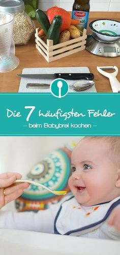 "So you avoid the 6 most common ""mistakes"" in the preparation of baby porridge - Babybrei und Beikost: Rezepte und Tipps - Schwanger Baby Led Weaning, Baby Health, Kids Health, Baby Toms, Kids Activity Books, 5 Babies, Frijoles, Dinners For Kids, Baby Kind"