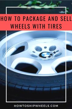 Learn step by step how to package your wheels with tires. Find the best, lowest shipping cost online. Rims And Tires, Wheels And Tires, Car Wheels, Discount Tires, Ship Wheel, Tired, Packaging, Learning, Studying