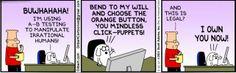 Source:http://dilbert.com/strips/comic/2014-03-15/