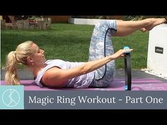 Pilates Ring / Magic Circle Workout: Part 1 - YouTube