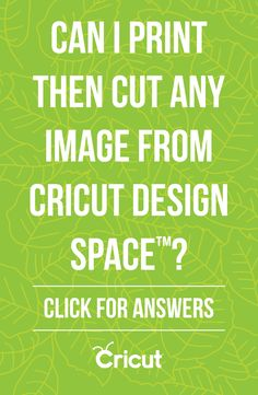 Cricut Print then Cut Frequently Asked Questions: Can I print then cut any image from Cricut Design Space?